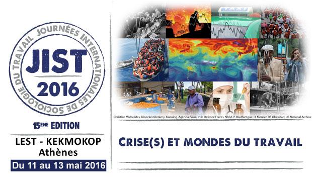 JIST 2016 - Crise(s) et mondes du travail